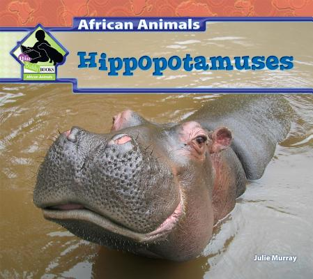Hippopotamuses By Murray, Julie